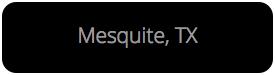 """""""Mesquite"""