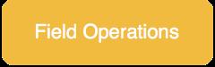 Field Operations