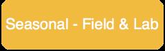 Seasonal - Field & Lab