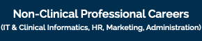 Non Clinical Professional Careers