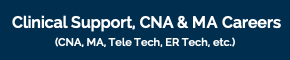 Clinical Support CNA MA Careers