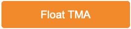 Float TMA