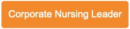 Corporate Nursing Leader