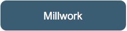 Millwork