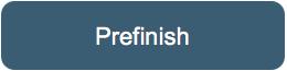 Prefinish