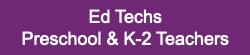 Ed Tech PreK K2