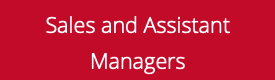 Sales and Assistant Managers