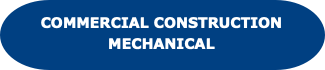 Commercial Construction Mechanical