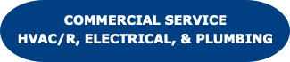 Commercial Service HVACR Electrical and Plumbing