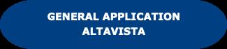 General Application Alta Vista