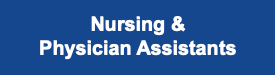 Nursing and Physician Assistants