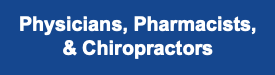 Physicians Pharmacists and Chiropractors